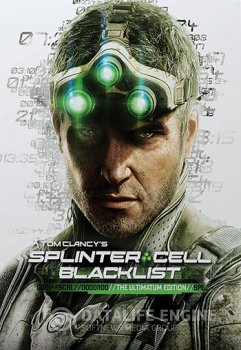 Tom Clancy's Splinter Cell: Blacklist - Deluxe Edition [v 1.02] (2013) PC | Repack